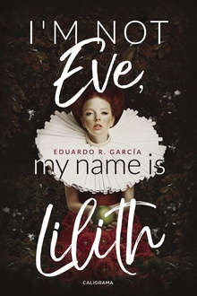 I´m not Eve, my name is Lilith