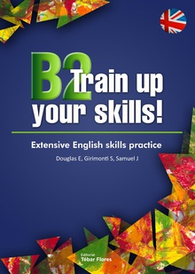 B2 Train up your skills. Extensive English skills practice